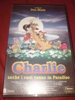 Photo: Sells VHS Animation - Animated drawings - CHARLIE - ANCHE I CANI VANNO IN PARADISO - DON BLUTH