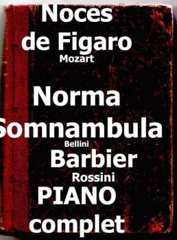 Photo: Sells Score BARBIER FIGARO NORMA - MOZART ROSSINI BELLINI